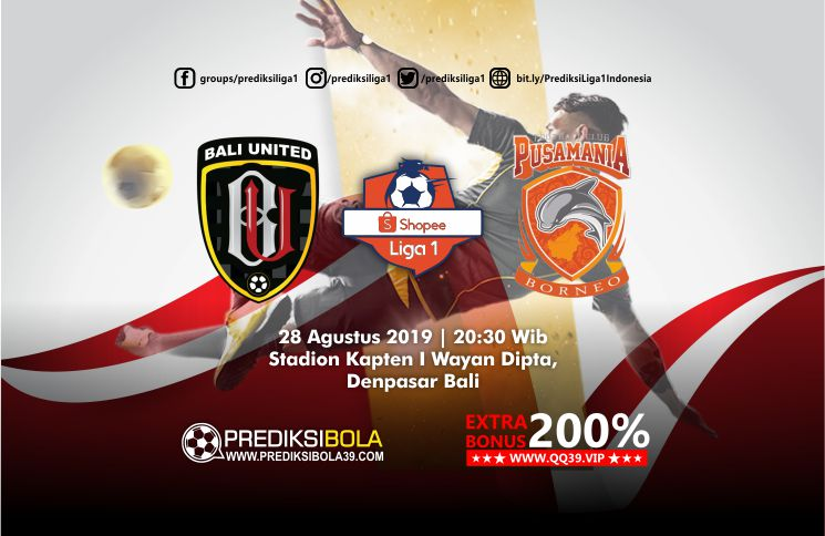 Prediksi Bali United vs Borneo FC 28 Agustus 2019