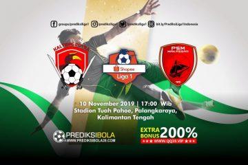 Prediksi Kalteng Putra vs PSM Makassar 10 November 2019