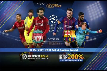 Prediksi Liverpool vs Barcelona 8 Mei 2019 Semifinal UCL