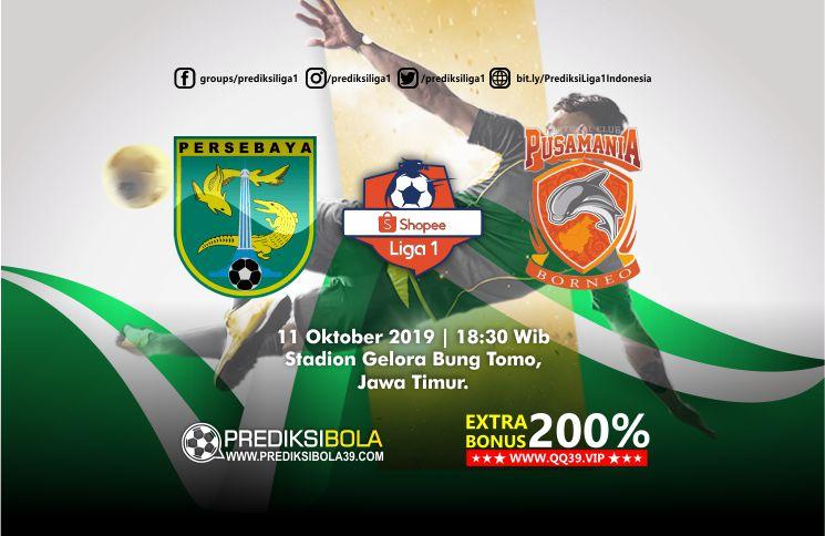 Prediksi Persebaya Surabaya vs Borneo FC 11 Oktober 2019